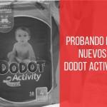 Nuevo Dodot Activity- Sello de calidad