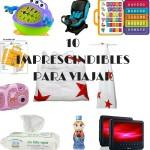 Mis 10 imprescindibles para viajar con niños