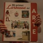 Reseña Boolino: Mi primer Larousse del ARTE